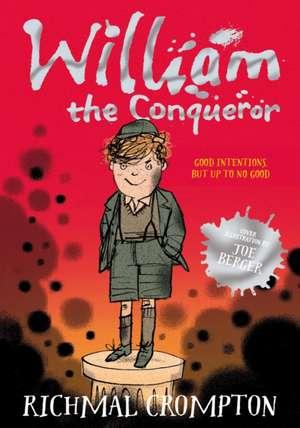 William the Conqueror de Richmal Crompton