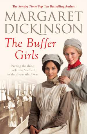 The Buffer Girls de Margaret Dickinson