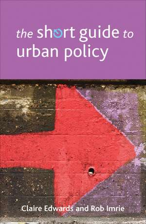 The Short Guide to Urban Policy imagine
