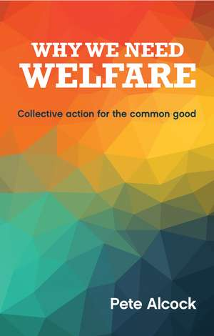Why We Need Welfare imagine