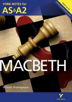 Macbeth: York Notes for AS & A2 de Alisdair Macrae