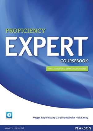 Expert Proficiency Coursebook (with Audio CD) de Nick Kenny