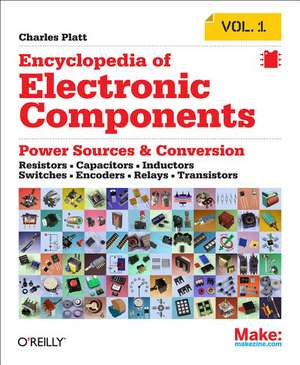 Encyclopedia of Electronic Components V1 de Charles Platt