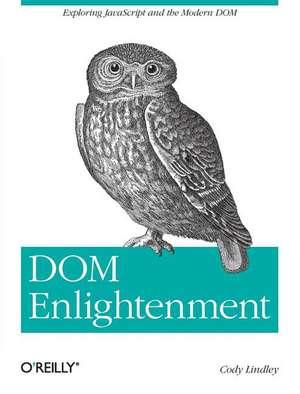DOM Enlightenment de Cody Lindley