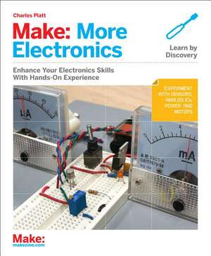 Make – More Electronics de Charles Platt