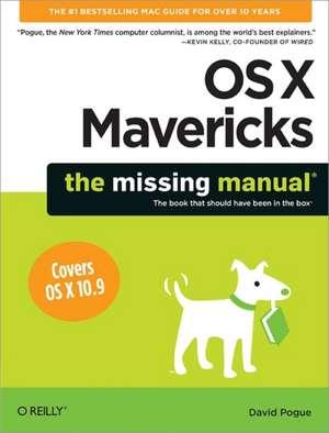 OS X Mavericks: The Missing Manual de David Pogue