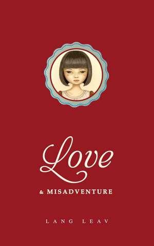 Love & Misadventure de Lang Leav