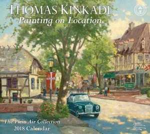 THOMAS KINKADE PAINTING ON LOCATION 2018