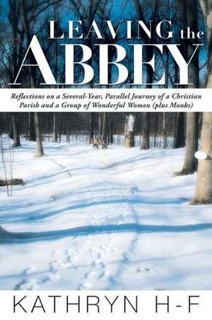 Leaving the Abbey de Kathryn H-F
