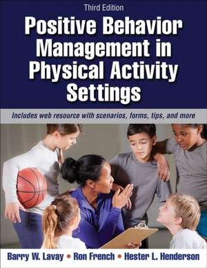 Positive Behavior Management in Physical Activity Settings-3rd Edition with Web Resource