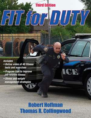 Fit for Duty 3rd Edition with Online Video:  A Guide for Teachers and Students de Robert Hoffman