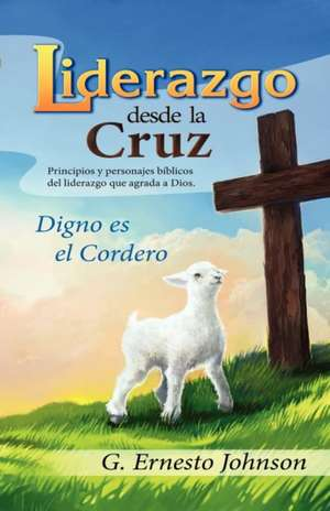 Liderazgo Desde La Cruz imagine