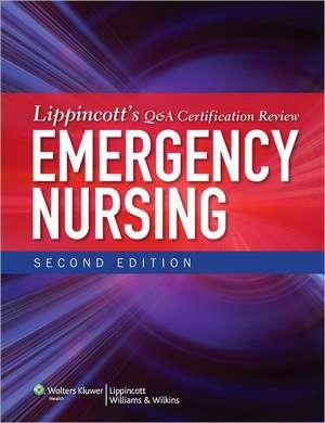 Lippincott's Q&A Certification Review: Emergency Nursing de Lippincott