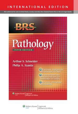 BRS Pathology, 5/e International Edition de Arthur S Schneider