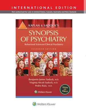 Kaplan and Sadock's Synopsis of Psychiatry: Behavioral Science/Clinical Psychiatry de Benjamin J. Sadock