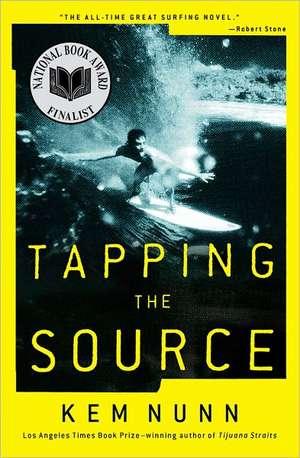 Tapping the Source de Kem Nunn