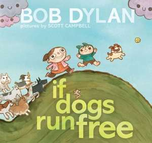 If Dogs Run Free de Bob Dylan
