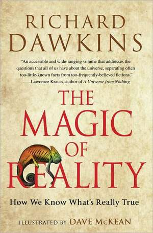 The Magic of Reality:  How We Know What's Really True de Richard Dawkins