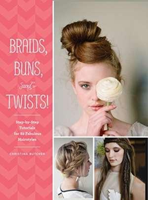 Braids, Buns, and Twists!