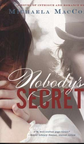 Nobody's Secret de Michaela MacColl