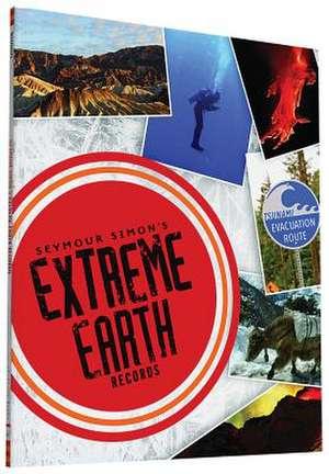 Seymour Simon's Extreme Earth Records