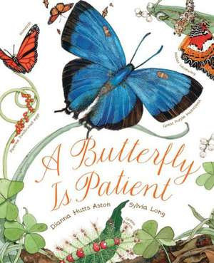 A Butterfly Is Patient:  A Story of Jacques Cousteau de Dianna Hutts Aston