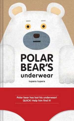 Polar Bear's Underwear de Tupera Tupera