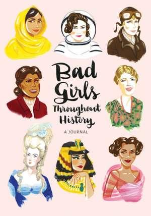 Bad Girls Throughout History Flexi Journal de Ann Shen
