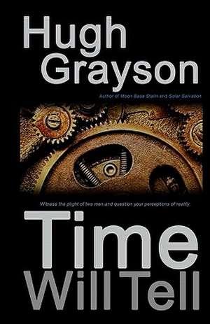 Time Will Tell de Hugh Grayson