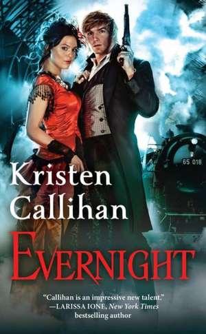 Evernight: The Darkest London Series: Book 5 de Kristen Callihan