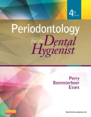 Periodontology for the Dental Hygienist de Dorothy A. Perry