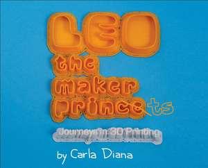 LEO the Maker Prince de Diana Carla