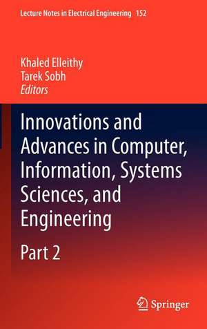 Innovations and Advances in Computer, Information, Systems Sciences, and Engineering de Khaled Elleithy