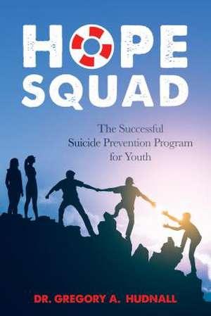 The Hope Squad de Hudnall, Greg