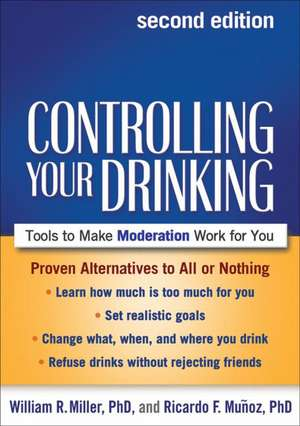 Controlling Your Drinking de William R. Miller