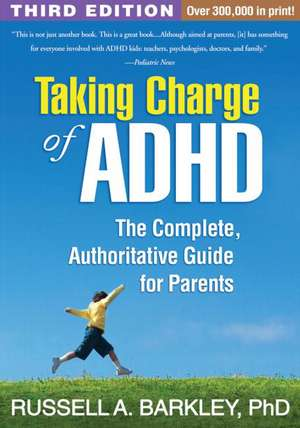 Taking Charge of ADHD de Russell A. Barkley