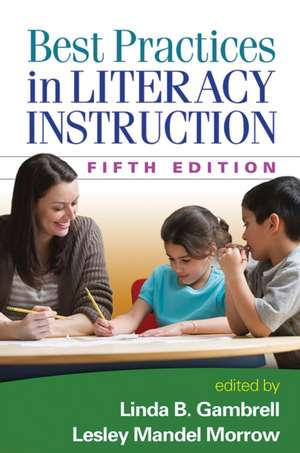 Best Practices in Literacy Instruction, Fifth Edition de Timothy Shanahan