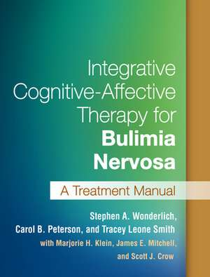 Integrative Cognitive-Affective Therapy for Bulimia Nervosa