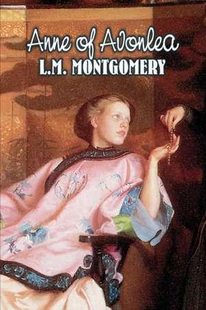 ANNE OF AVONLEA de L M (c/o Hebb & Sheffer) Montgomery