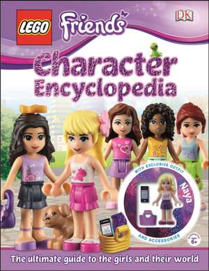 Lego Friends Character Encyclopedia [With Lego Doll with Accessories]