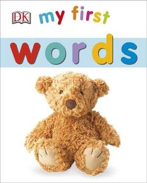 My First Words de DK Publishing