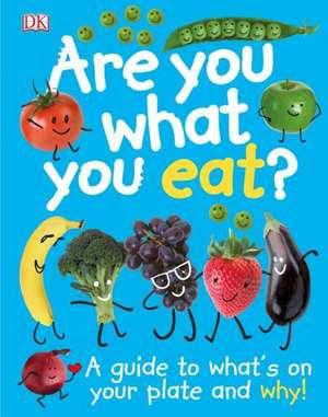 Are You What You Eat? de DK Publishing