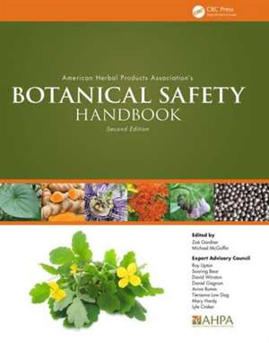 American Herbal Products Association S Botanical Safety Handbook, Second Edition imagine