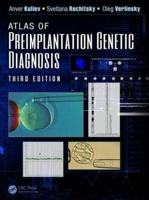 Atlas of Preimplantation Genetic Diagnosis, Third Edition