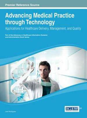 Advancing Medical Practice Through Technology