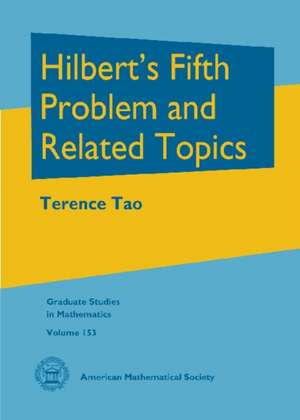 Tao, T: Hilbert's Fifth Problem and Related Topics imagine