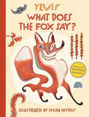 What Does the Fox Say? de Ylvis