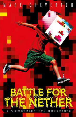 Battle for the Nether: A Gameknight999 Adventure