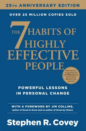 The 7 Habits Of Highly Effective People de Stephen R. Covey