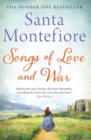 Songs of Love and War de Santa Montefiore